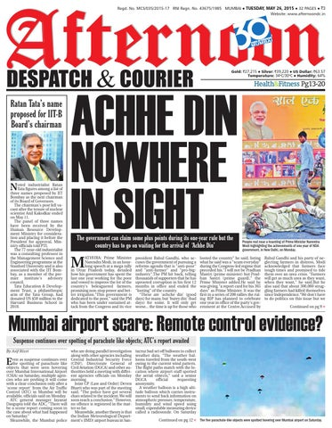 Regd. No. MCS/035/2015-17 RNI Regn. No. 43675/1985 MUMBAI TUESDAY, MAY 26,  2015 32 PAGES `3 Website: www.afternoondc.in