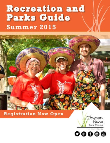 35ffeeb8e58 2015 Summer Downers Grove Park District Guide by DGparks - issuu