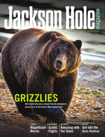 db12abe42 Jackson Hole magazine Summer 2015 by Teton Media Works