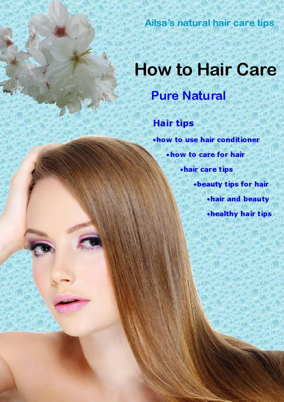 Hair tips hair care tips beauty tips for hair v11 a11 by Ailsa