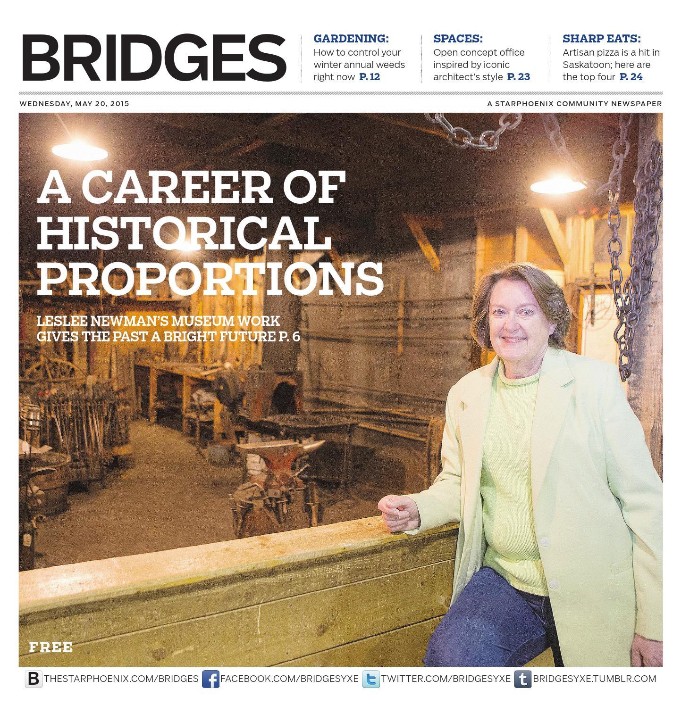 Bridges May 20, 2015 by Postmedia Saskatchewan - issuu