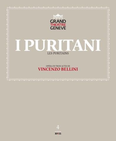 Saison 10 11 opéra i puritani bellini grand théâtre de genève