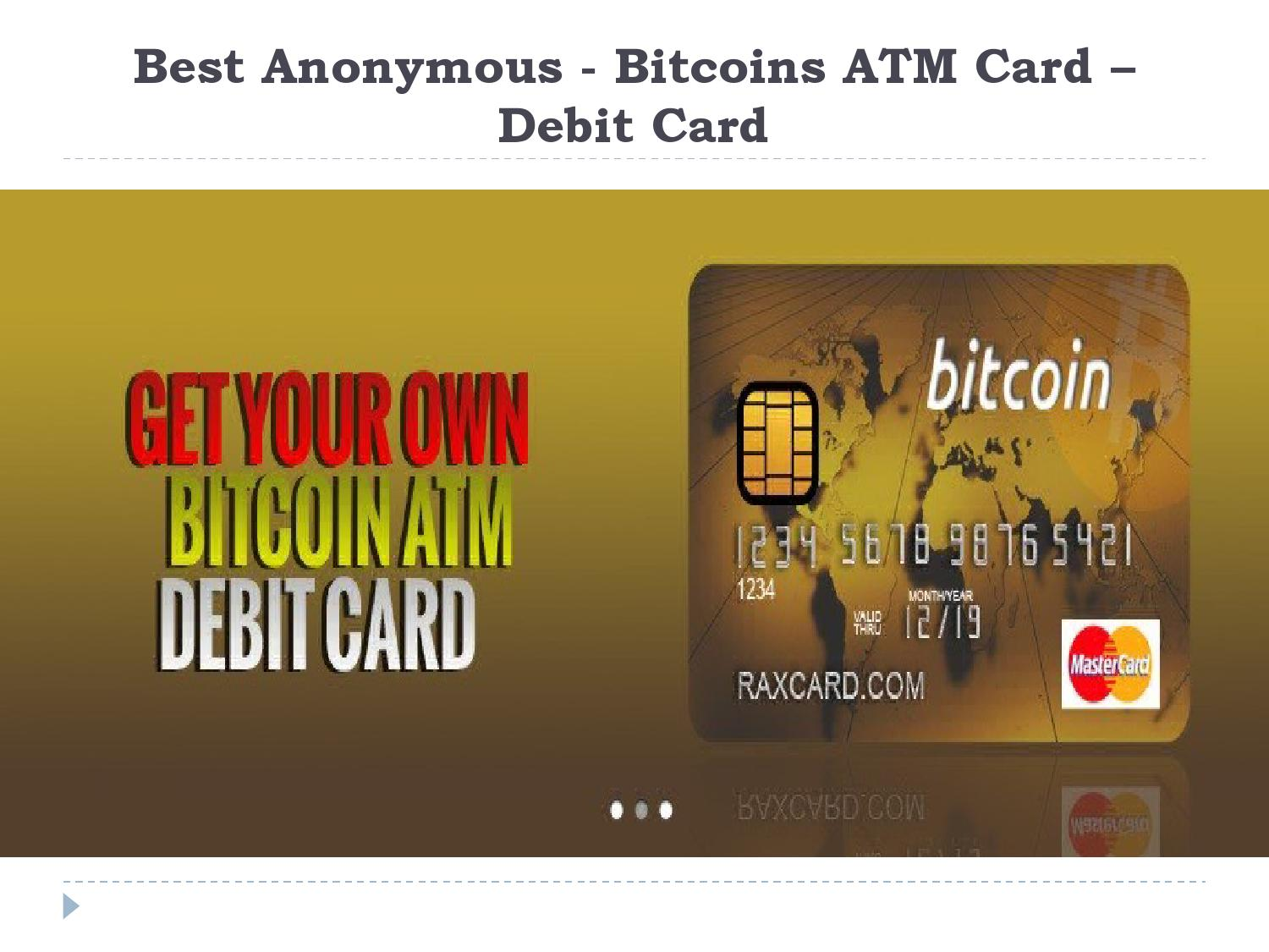 Best Anonymous Bitcoins Atm Card Debit By Web Money Atm Card Issuu -