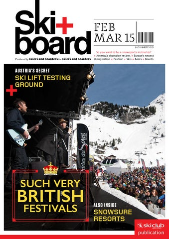 a4736beae Ski+board February/March 2015 by Ski Club of Great Britain - issuu