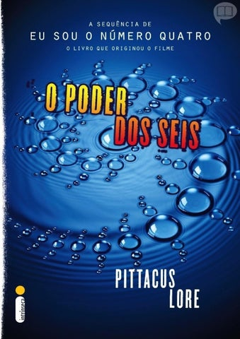 de6db7ee016 Série os legados de lorien livro 02 o poder dos seis pittacus lore ...