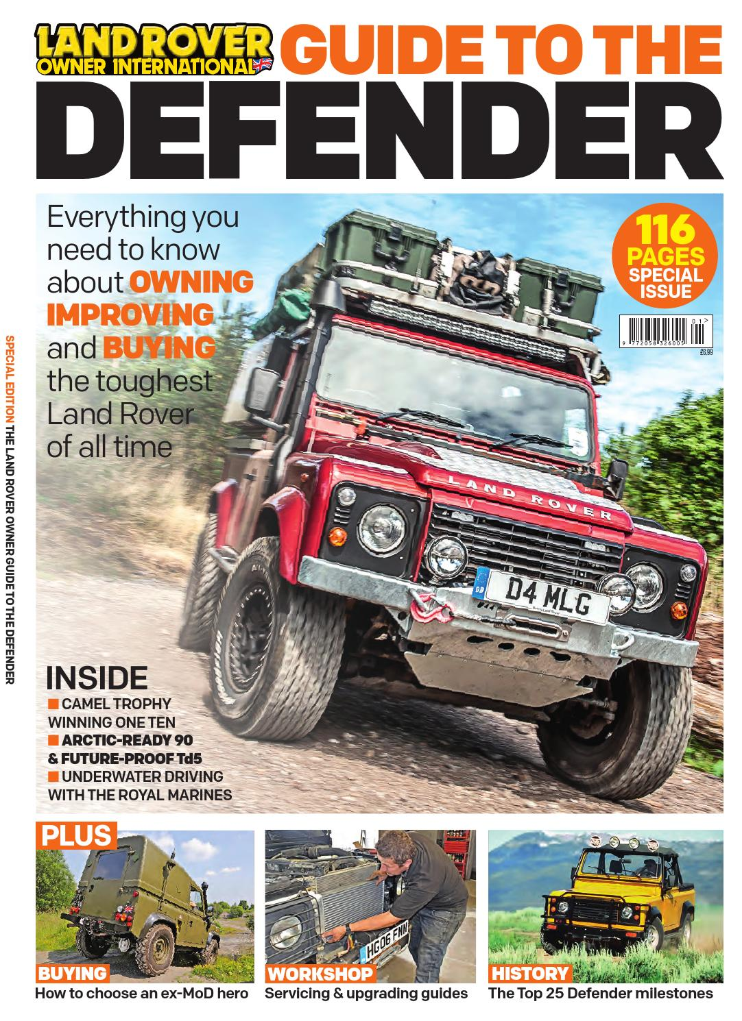 Lro S Guide To The Defender By Land Rover Owner
