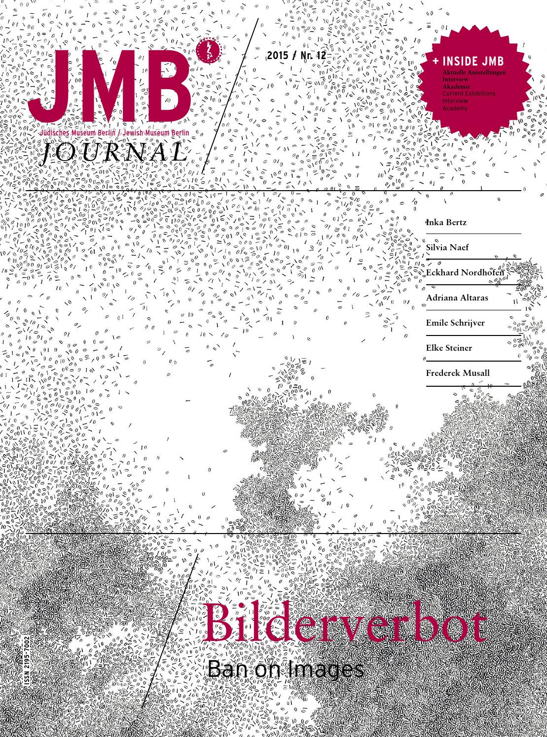 Jewish Museum Berlin: JMB Journal Nr. 12 by Jewish Museum Berlin - issuu