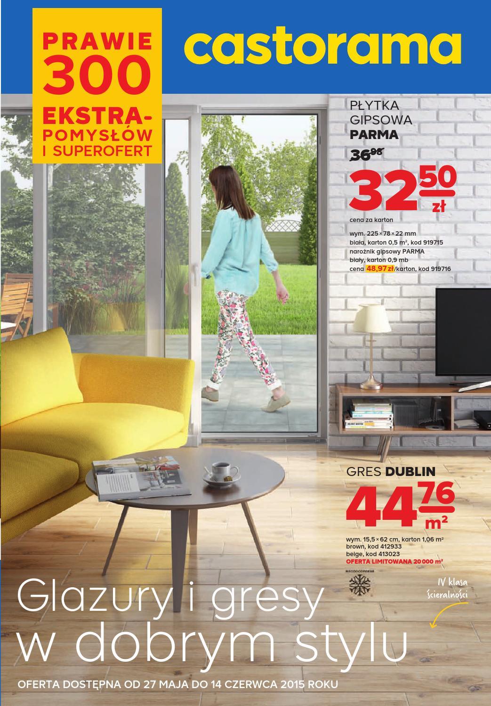 Castorama Glazury I Gresy W Dobrym Stylu 27 05 14 06 By