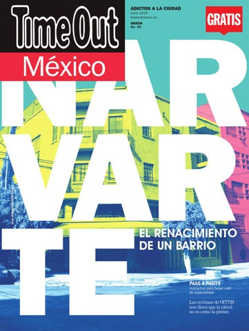 Time Out México. Agosto 2015 by Time Out México - issuu b8b6cb0a4ef
