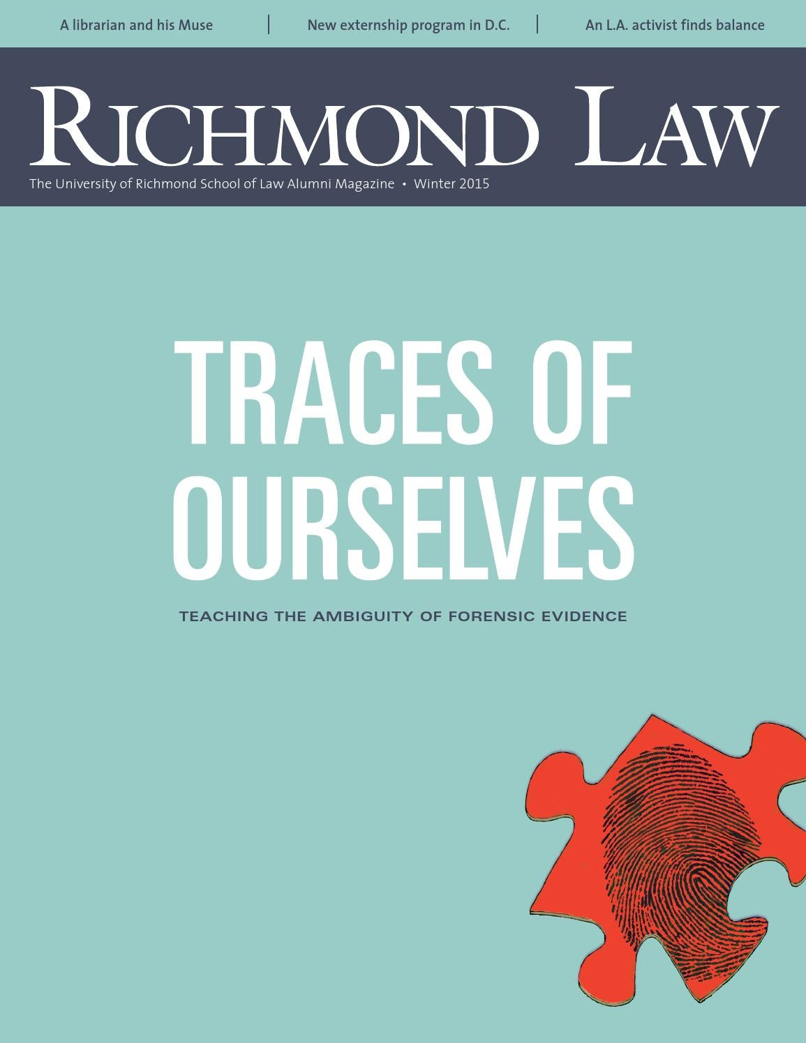 Richmond Law: Winter 2015 by UR Scholarship Repository - issuu