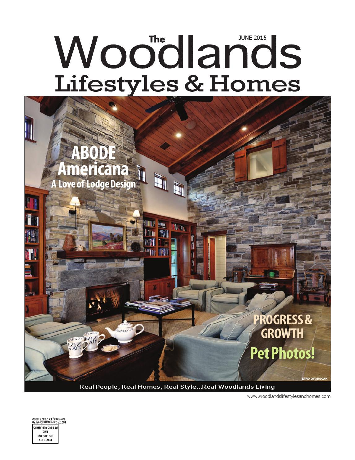 The Woodlands Lifestyles Homes June 2015 By Magazines Fort Bend Publishing