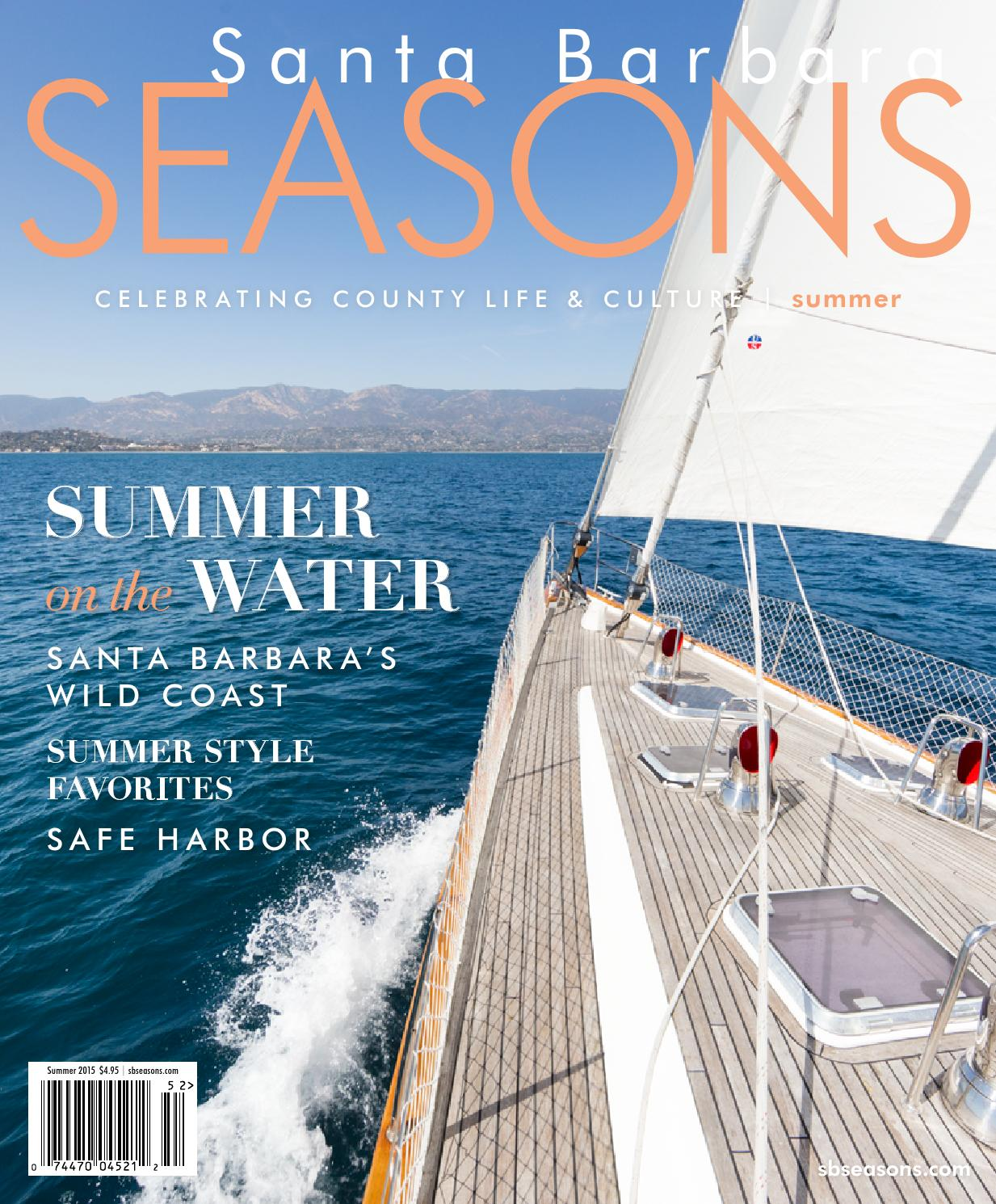 Santa Barbara SEASONS Magazine Summer 2015 By Sbseasons