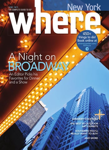 1d4f834ceae46 Where New York - June 2015 by IN New York - issuu