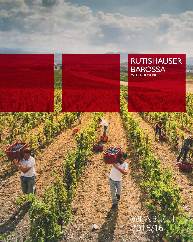 Weinbuch 2015 16 By Rutishauserbarossa Issuu
