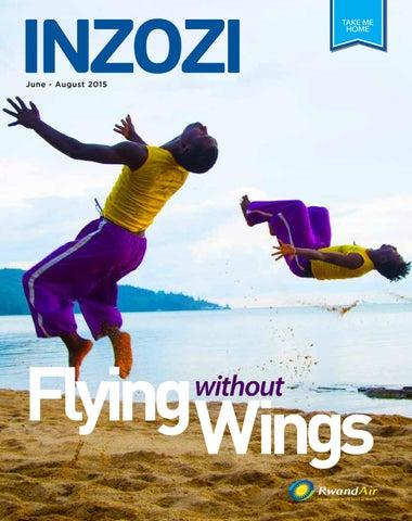 39e5e80798 RwandAir Inzozi Magazine June 2015 by Inzozi Magazine - issuu