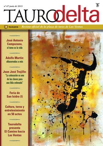 Número 67 de la revista Taurodelta by Taurodelta - issuu 19edffc599e