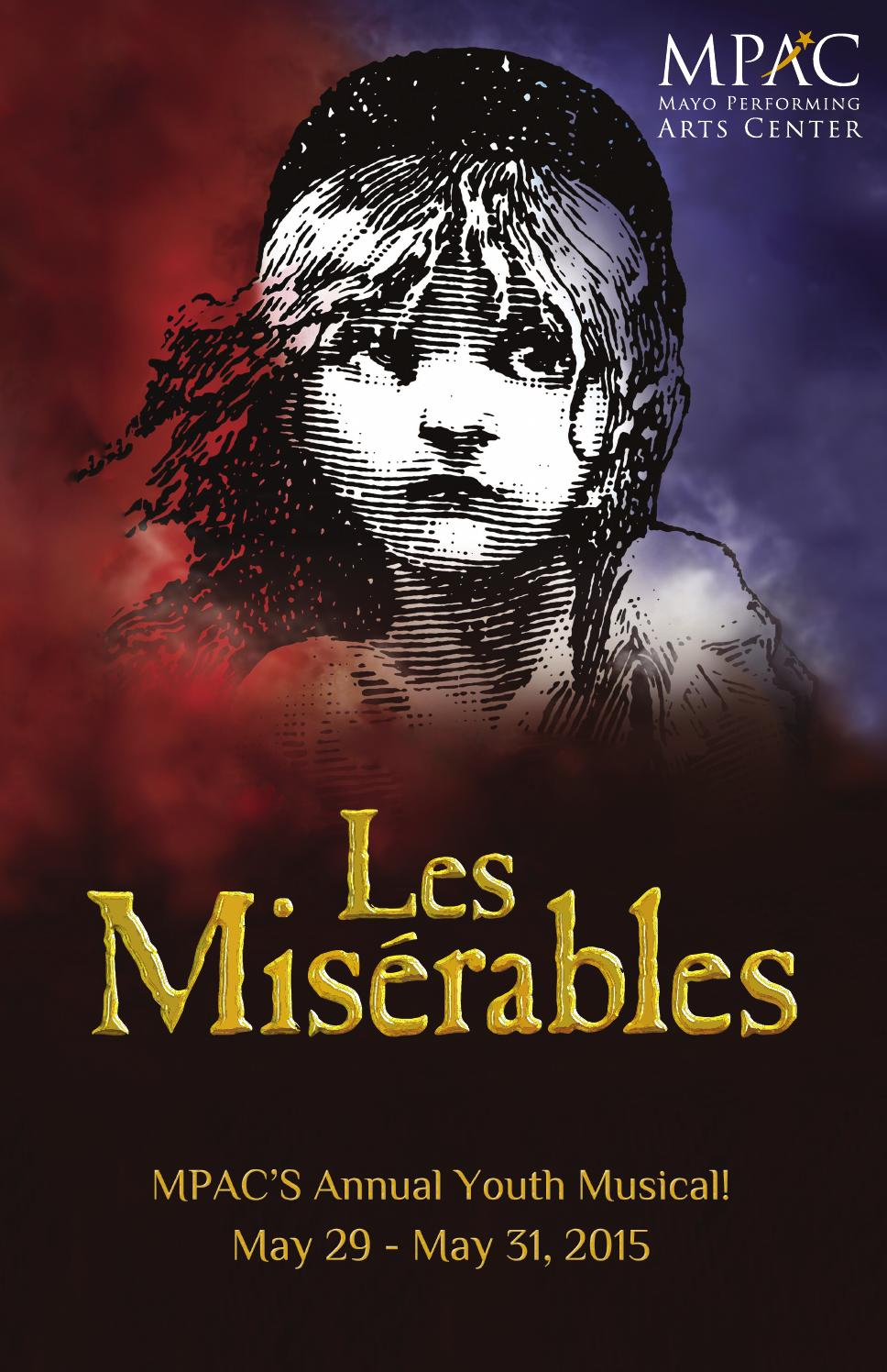 Les Miserables Program Book By Mayo Performing Arts Center Issuu
