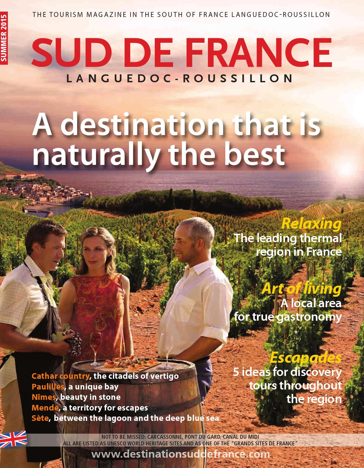 Sud de France Magazine - Summer 2015 by Sud de France