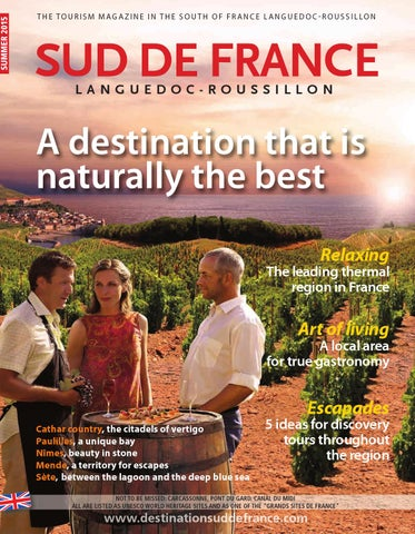 Sud De France Magazine Summer 2015 By Sud De France