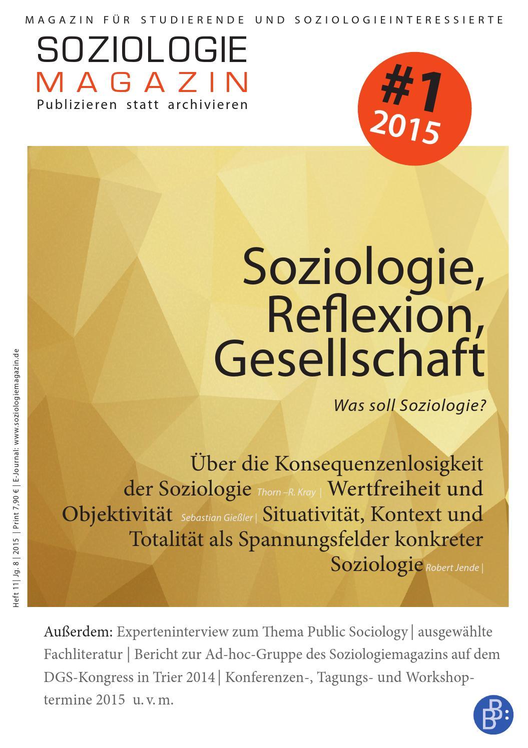 Soziologie, Reflexion, Gesellschaft - Was soll Soziologie? by  Soziologiemagazin - issuu