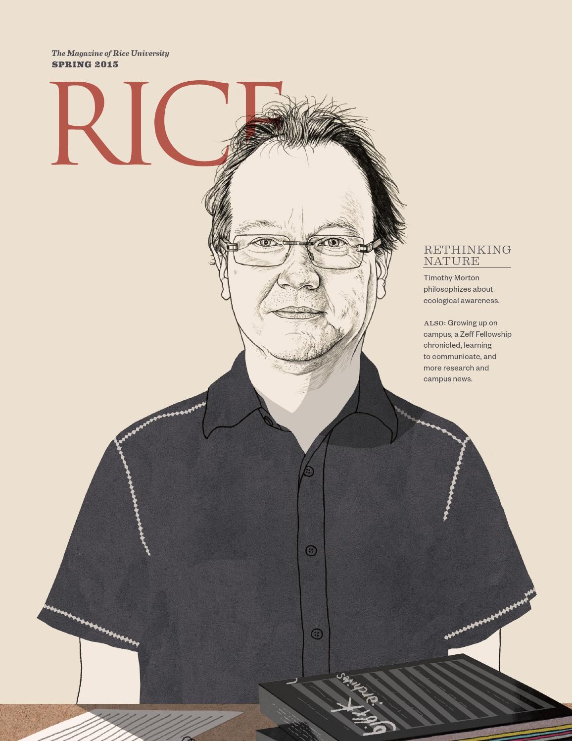 Rice Magazine | Spring 2015 by Rice University - issuu