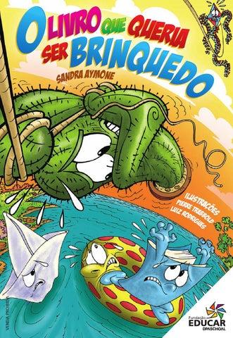 O Livro Que Queria Ser Brinquedo by Fundação Educar - issuu