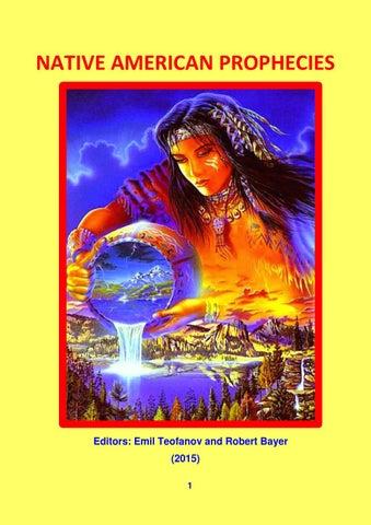 Native American Prophecies Bayer Teofanov by Robert Bayer issuu