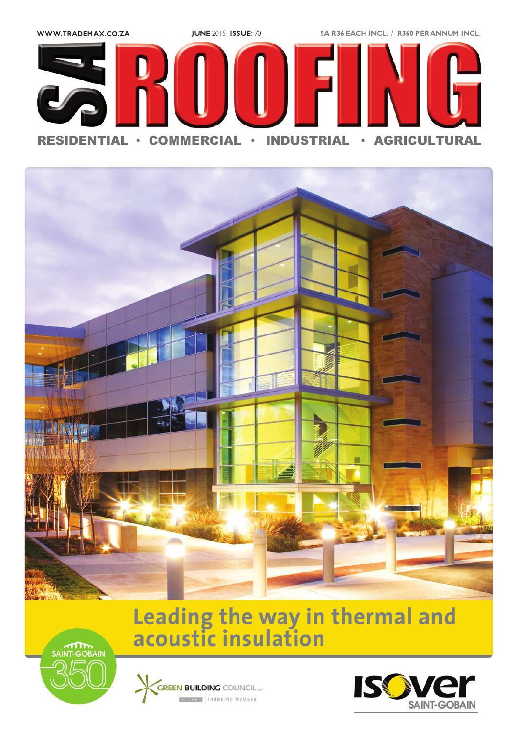 SA Roofing June 2015 | Issue: 70 by Trademax Publications
