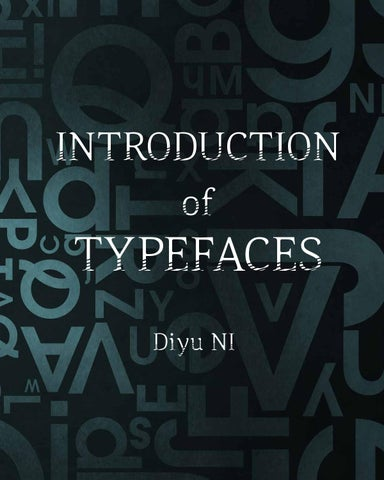 Introduction of typeface by Diyu NI - issuu