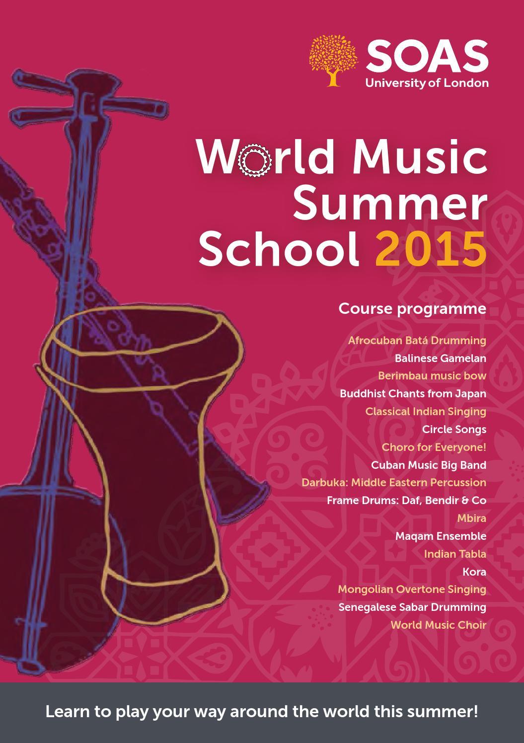 SOAS Music Summer School 2015 Brochure by SOAS Summer School