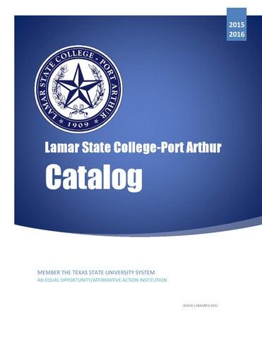 Lamar State College-Port Arthur 2015-2016 Catalog by Lamar State