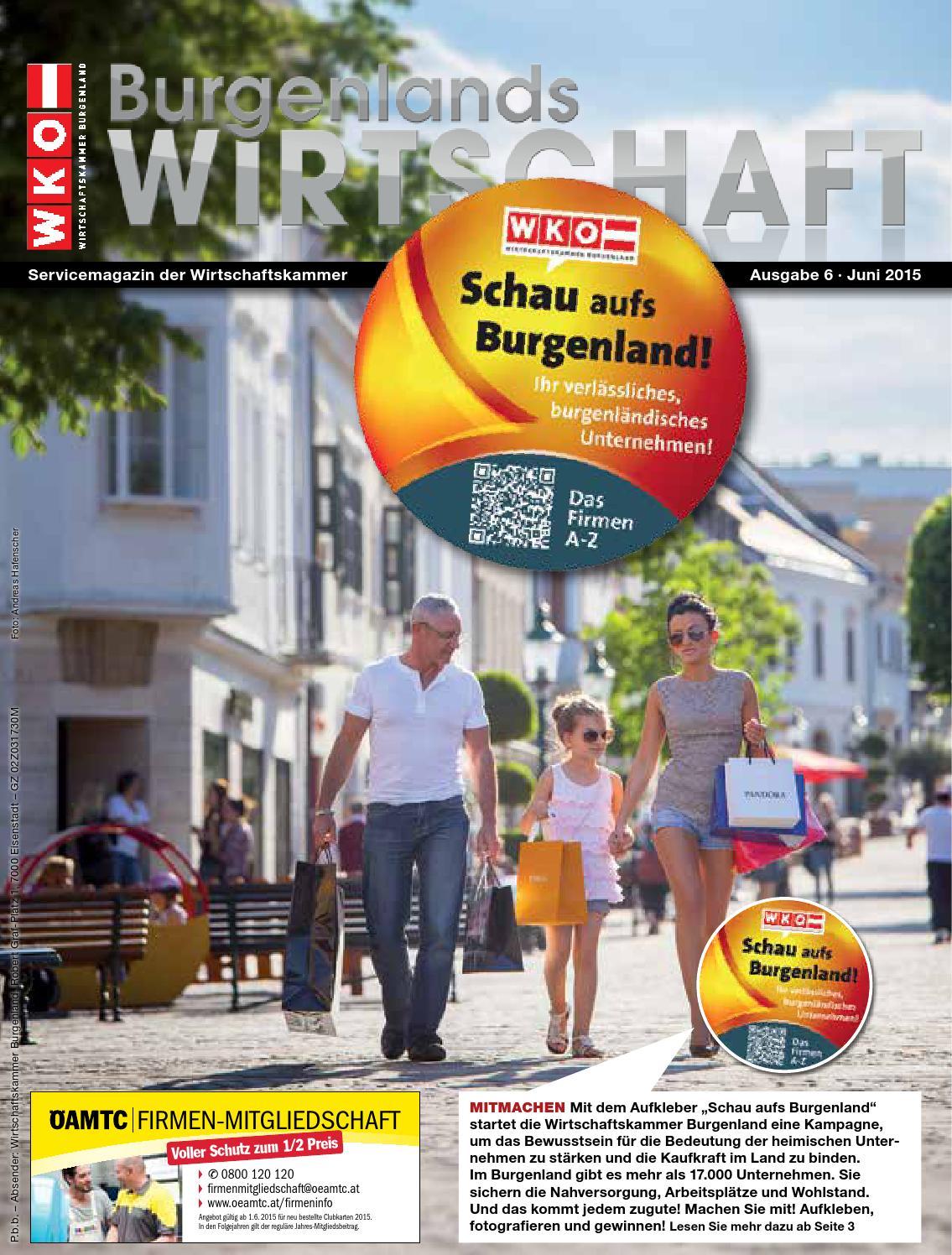 Burgenlands Wirtschaft Nr. 6, Juni 2015 by Dagmar Kaplan -  Wirtschaftskammer Burgenland - issuu