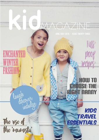 201fccda90 Kid Magazine Issue Twenty Three by Kid Magazine - issuu