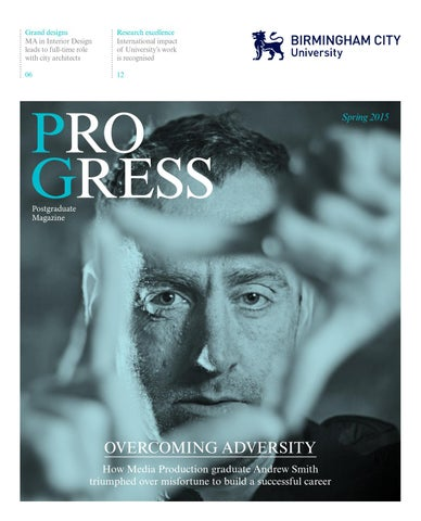 Progress Spring 2015 by BirminghamCityUniversity issuu