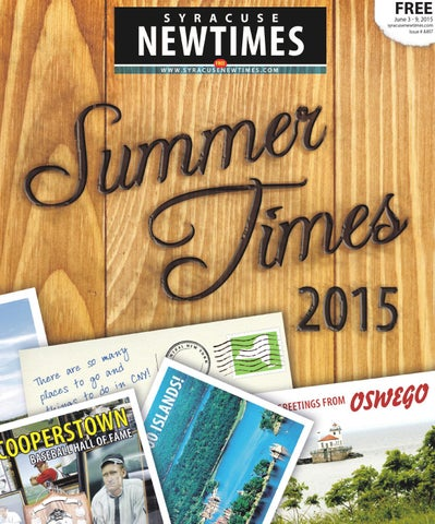 Syracuse New Times Summer 2015 By