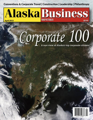 Alaska business monthly april 2015 by alaska business issuu page 1 malvernweather Image collections