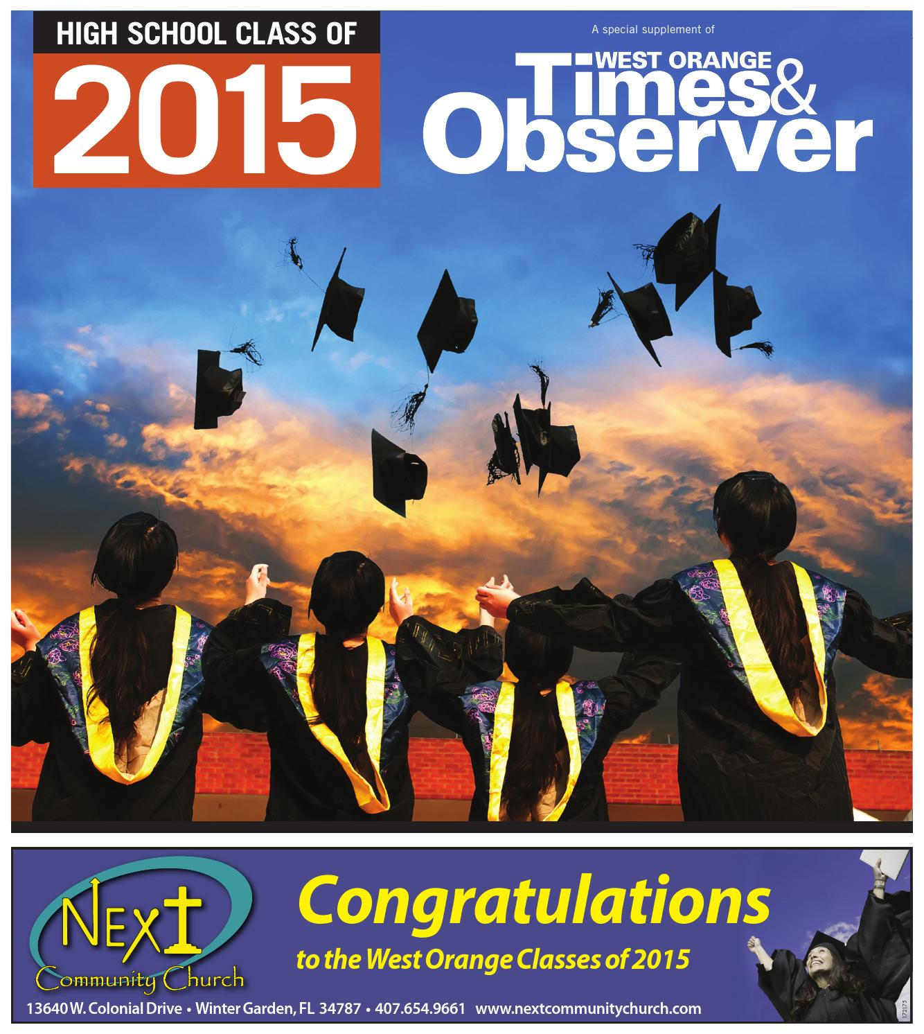 05 28 15 high class of 2015 by orange observer issuu