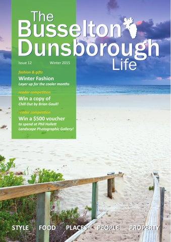 The Busselton-Dunsborough Life - Winter 2015 by Blue Sky Media - issuu