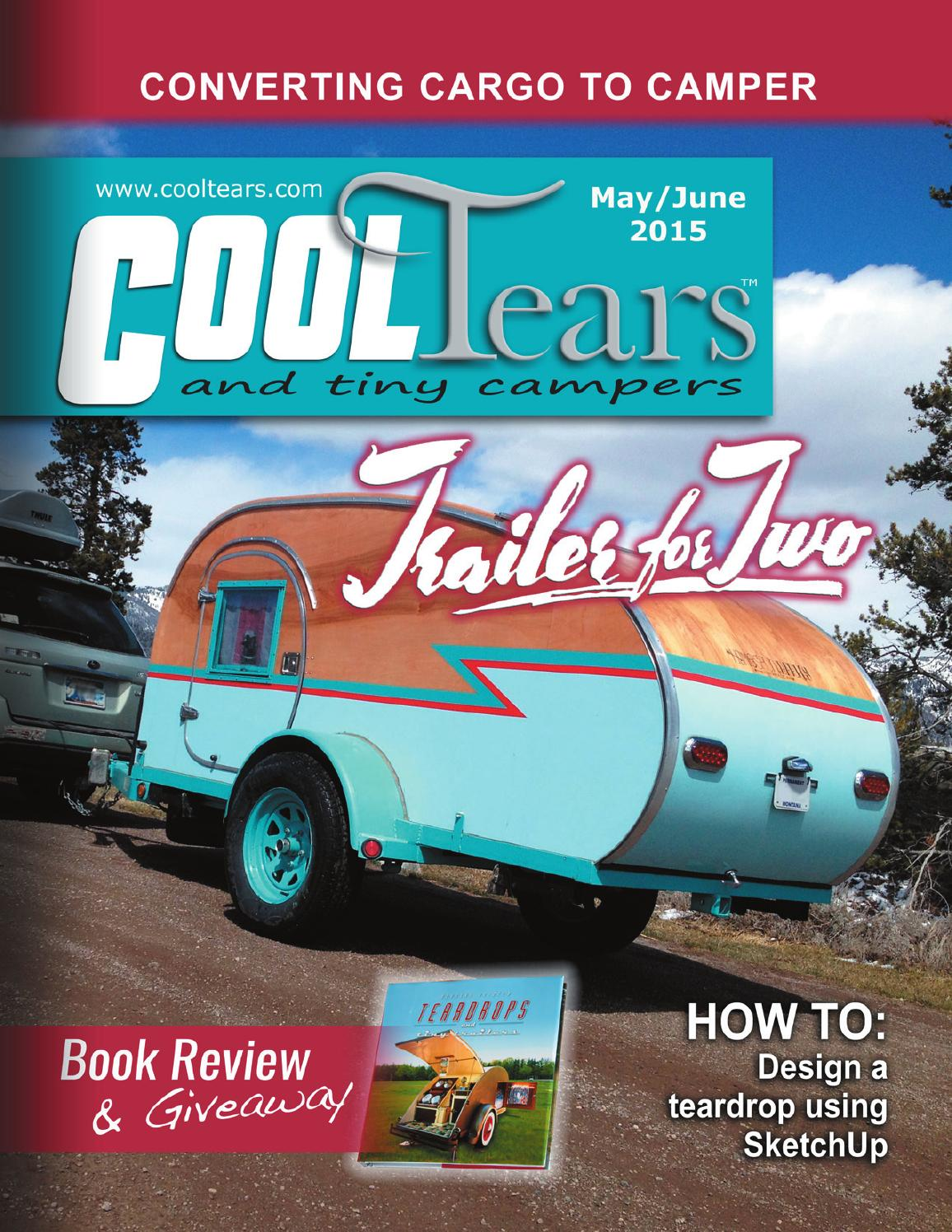 Cool Tears And Tiny Campers May/June 2015 By Cool Tears And Tiny Campers  Magazine   Issuu