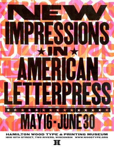 Hamilton new impressions in american letterpress exhibition catalog hamilton wood type printing museum 1816 10th street two rivers wisconsin reheart Choice Image