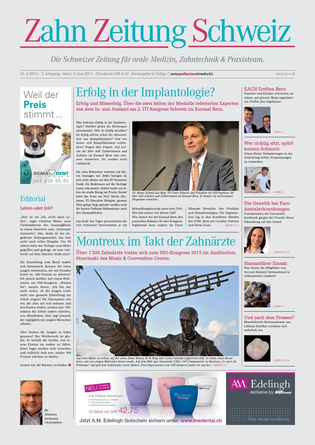 Zahn Zeitung Schweiz | Ausgabe 4/2015 by pixelversteher - issuu