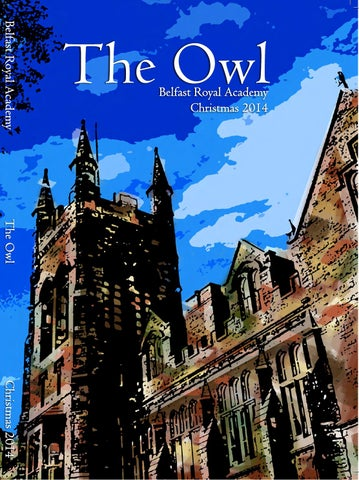 1f201ee701 The Owl 2014 by Belfast Royal Academy - issuu