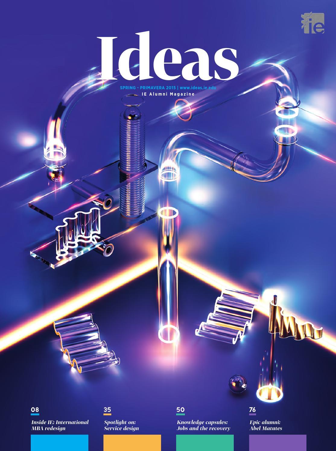 Ideas 128 by IE Alumni - issuu