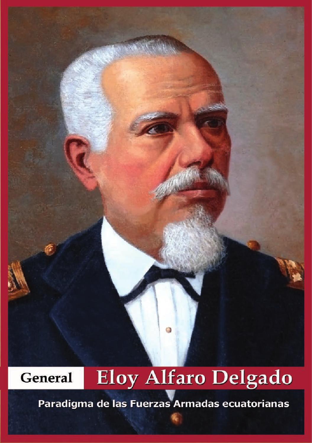 El General De Mil Batallas Eloy Alfaro By Publicaciones