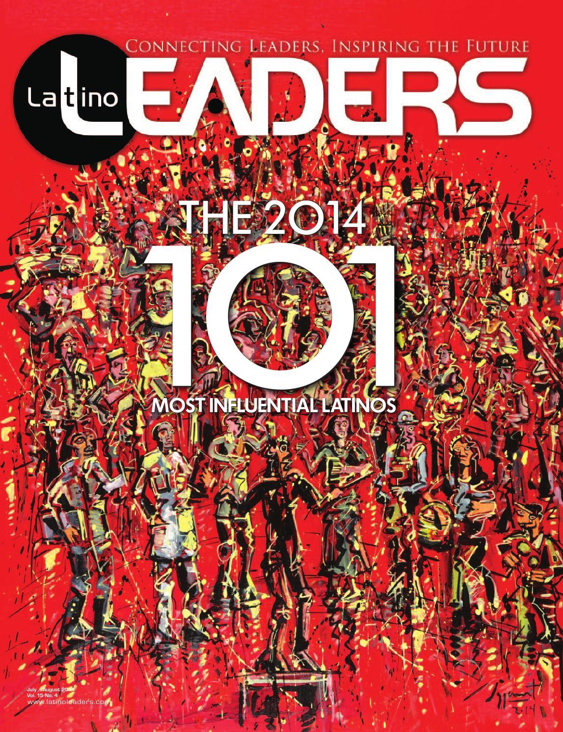 Latino Leaders Magazine | July/Aug 2014 by Latino Leaders - issuu
