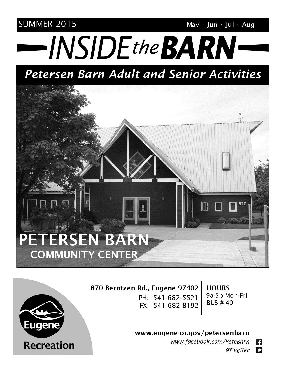 Inside the Barn Summer 2015 by City of Eugene - issuu