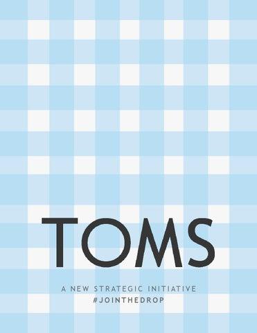 Toms New Strategic Initiative