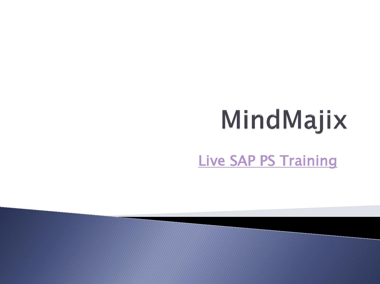 Live SAP PS Training by mindmajix - issuu