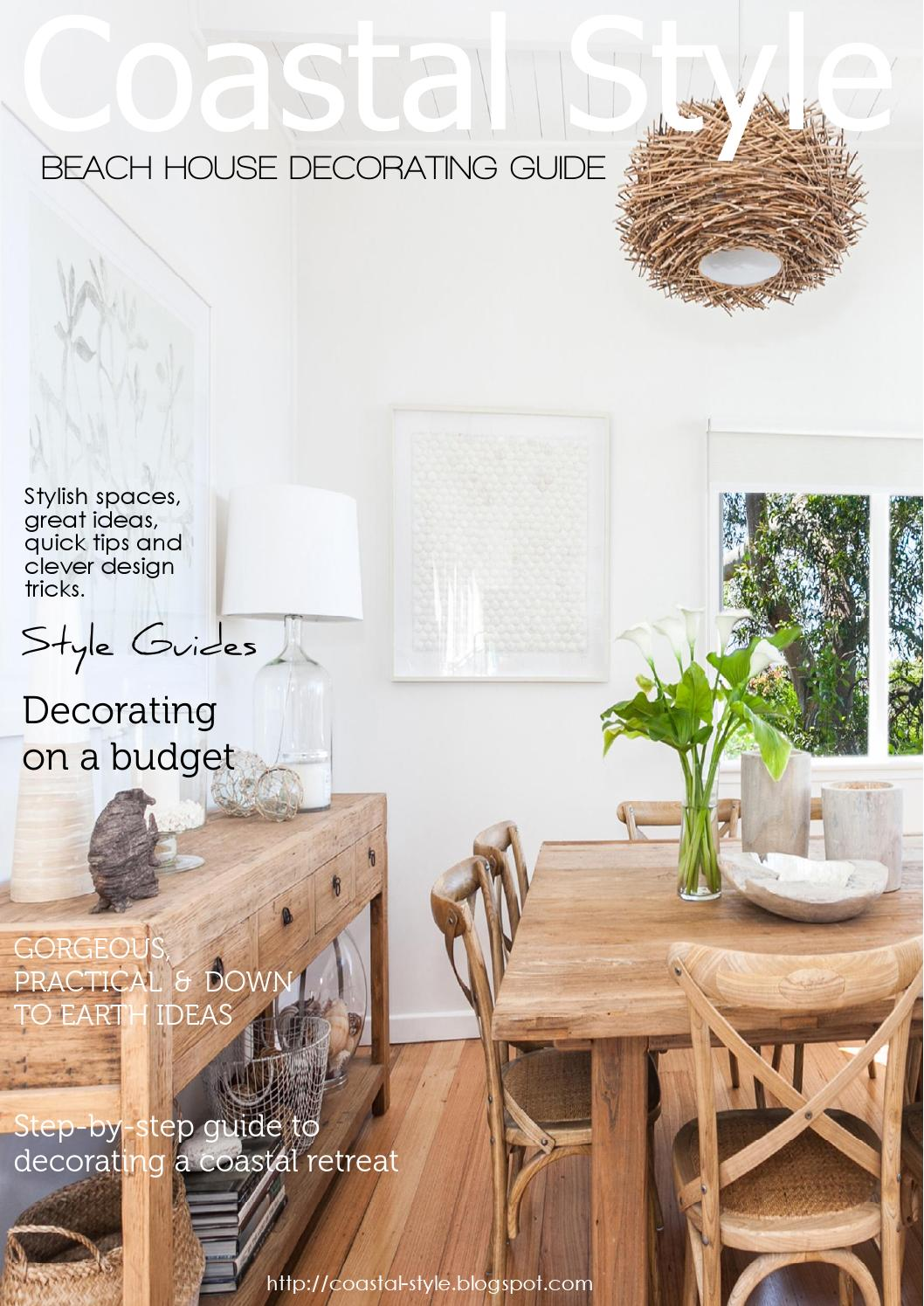 A Guide To Rustic Décor A Brief Introduction To This: Beach House Decorating Guide By Melissah Weigall