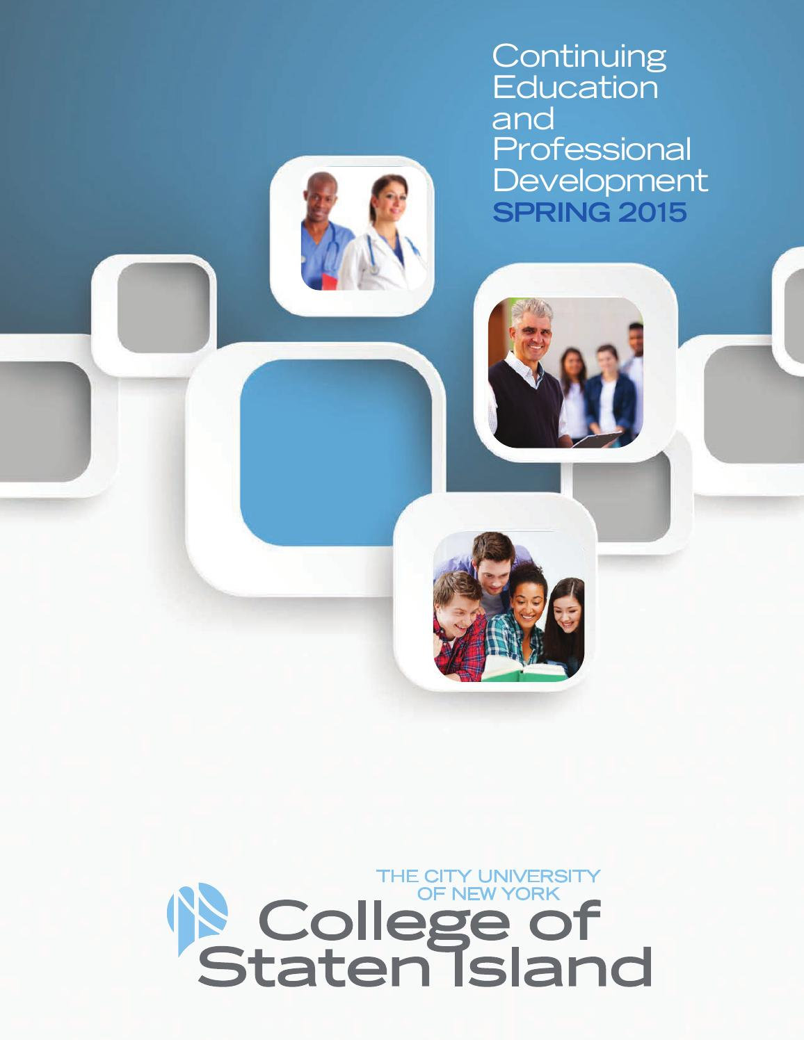 Continuing Education 2015 by CUNY College of Staten Island - issuu